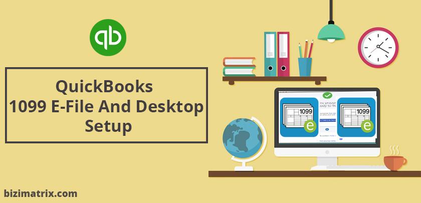 QuickBooks 1099 E-File And Desktop Setup